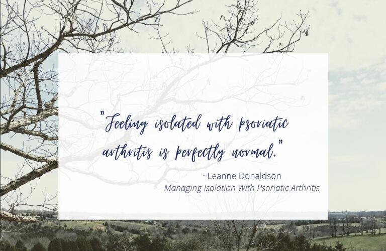 Leanne Managing Isolation With Psoriatic Arthritis