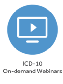 ICD-10 On-demand Webinars