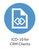 ICD-10 for CRM Clients