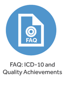 FAQ: ICD-10 and Quality Achievements